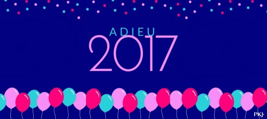 TAG PKJ : ADIEU 2017