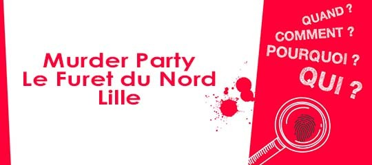 Murder Party - Lille