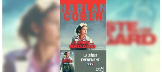 """Découvrez la bande-annonce de la série """"Juste un regard"""" d'Harlan Coben"""