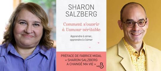"""""""Comment s'ouvrir à l'amour véritable ?"""" : Sharon Salzberg et Fabrice Midal en conférence"""