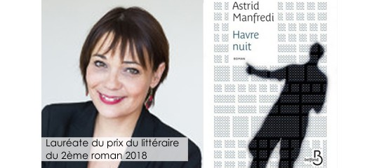 Astrid Manfredi remporte le Prix littéraire du 2ème roman 2018