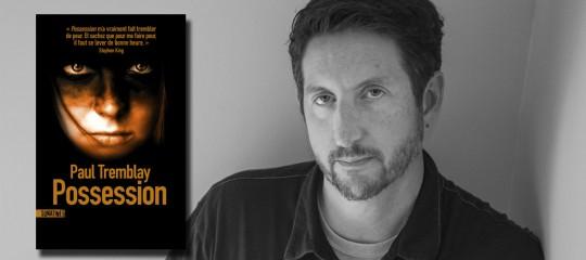 Exorcisme, horreur et actualités : l'interview de Paul Tremblay