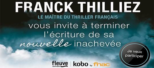 Concours d'écriture La nouvelle inachevée avec Franck Thilliez