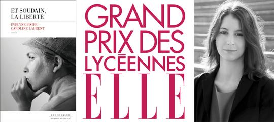 """Le Grand Prix des lycéennes ELLE 2018 attribué à """"Et soudain, la liberté"""""""