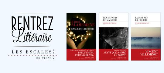 La rentrée littéraire 2018 des Escales !