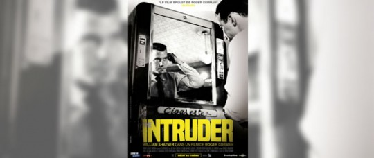 THE INTRUDER de Roger Corman bientôt au cinéma en version restaurée !