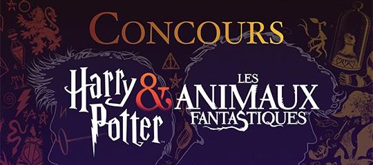 CONCOURS Harry Potter & Les animaux fantastiques