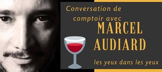 Marcel Audiard : l'interview