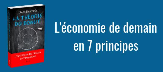Les 7 principes de l'économie de demain imaginés par Kate Raworth