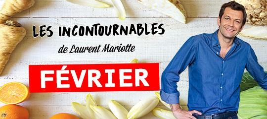 Les incontournables de Laurent Mariotte pour le mois de février
