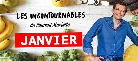 Les incontournables de Laurent Mariotte pour le mois de janvier
