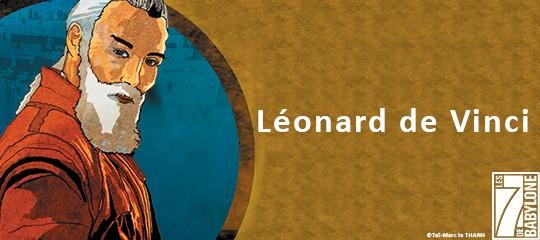 Les 7 de Babylone : Léonard de Vinci