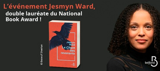 L'événement Jesmyn Ward, double lauréate du National Book Award !