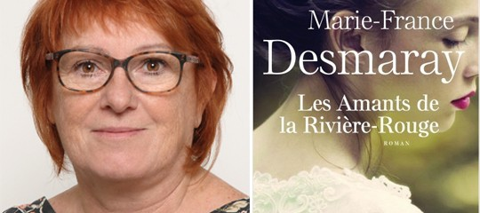 "Interview Marie-France Desmaray, ""Les Amants de la Rivière-Rouge"""