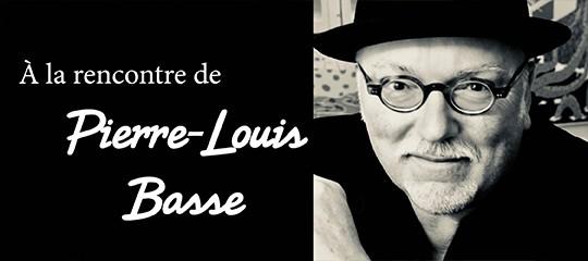 Pierre-Louis Basse : l'interview