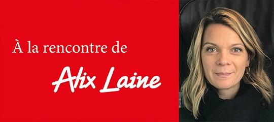 """Alix Laine : rencontre avec l'auteure de """"Madame"""""""