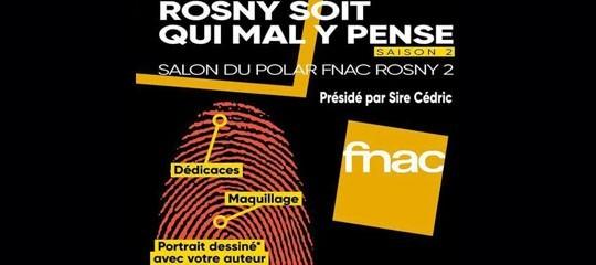 "Sire Cedric au salon du polar ""Rosny soit qui mal y pense – saison 2"""