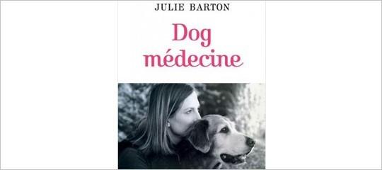 """""""Dog Médecine"""", coup de cœur de la presse et des blogs"""