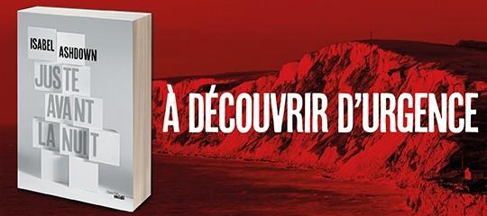 """""""Juste avant la nuit"""" : le thriller d'Isabel Ashdown fait sensation"""