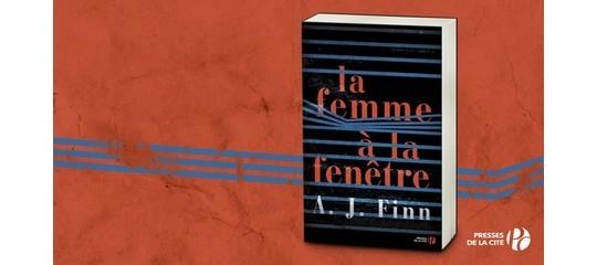 """""""La Femme à la fenêtre"""" : le thriller phénomène de 2018"""