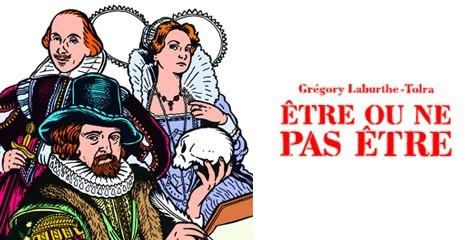 [Interview] Grégory Laburthe-Tolra réinvente avec brio William Shakespeare