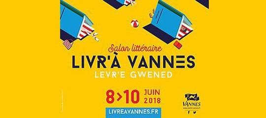 """Vos auteurs au salon """"Livr' à Vannes"""" (56)"""