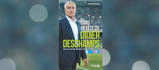 [Interview] Jean-Philippe Bouchard décortique la méthode Didier Deschamps