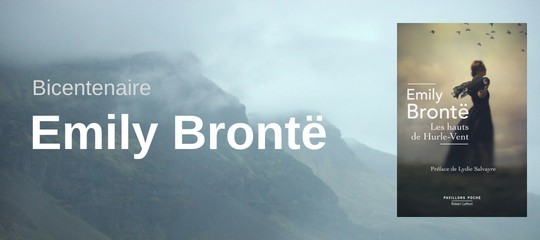 """Emily Brontë : célébrez le bicentenaire de sa naissance en (re)lisant """"Les Hauts de Hurle-Vent"""""""