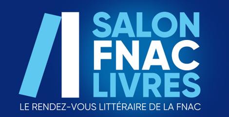 Salon Fnac Livres 2018 : tous nos auteurs présents