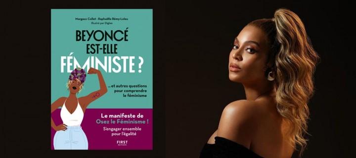 """3 bonnes raisons de lire """"Beyoncé est-elle féministe ?"""""""