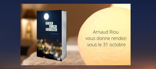 Venez rencontrer Arnaud Riou pour le lancement de son livre