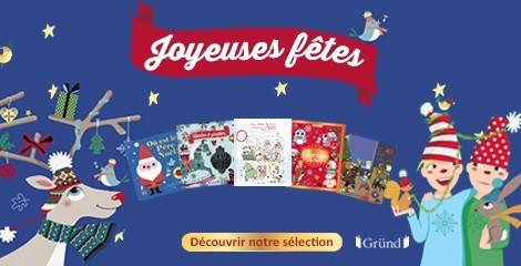 7 livres pour préparer Noël avec Gründ