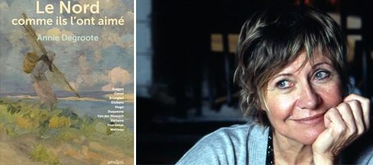 [Interview] Annie Degroote : le Nord comme elle l'aime…