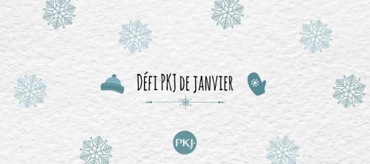 Défi PKJ janvier
