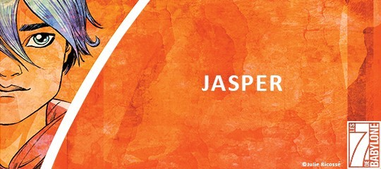 Les 7 de Babylone : Jasper