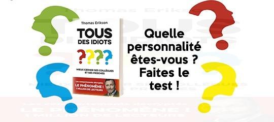 """Quiz - """"Tous des idiots"""""""