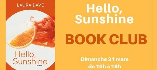 """Book Club : partagez votre avis sur """"Hello Sunshine"""" de Laura Dave"""