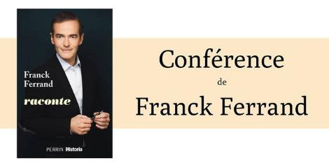 Conférence : Franck Ferrand raconte
