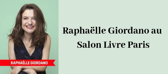 Raphaëlle Giordano au Salon Livre Paris