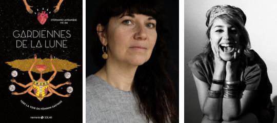 """""""Gardiennes de la lune"""" : l'interview magique de Stéphanie Lafranque et Vic Oh"""