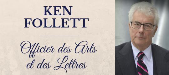 Ken Follett promu Officier des Arts et des Lettres