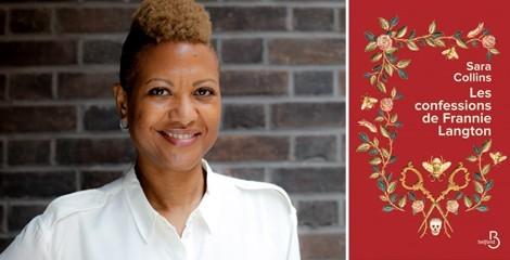 """Sara Collins : """" En tant que femme noire je ne voulais pas écrire un roman sur une esclave"""""""