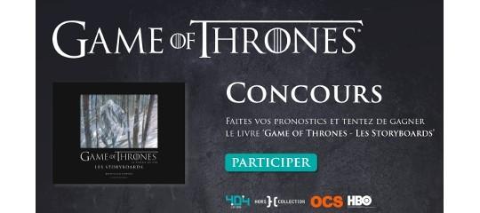 Concours Game of Thrones : faites vos pronostics sur l'ultime saison !