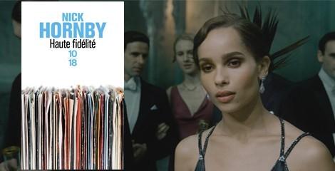 """""""Haute fidélité"""" de Nick Hornby: une série avec Zoë Kravitz dans le rôle principal"""