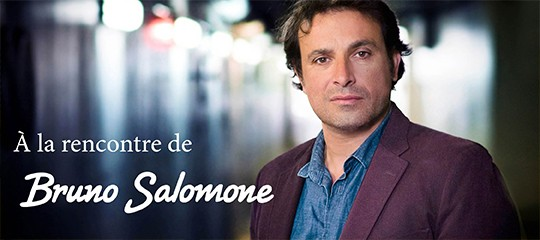 Bruno Salomone : l'interview