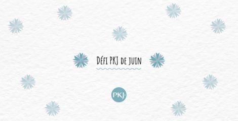 Défi PKJ de juin
