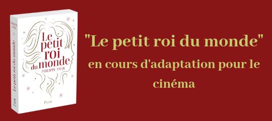 """""""Le petit roi du monde"""", en cours d'adaptation pour le cinéma"""