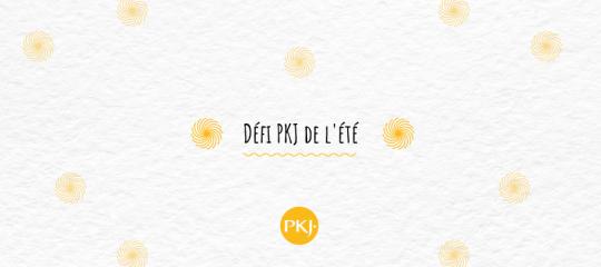 Défi PKJ de l'été