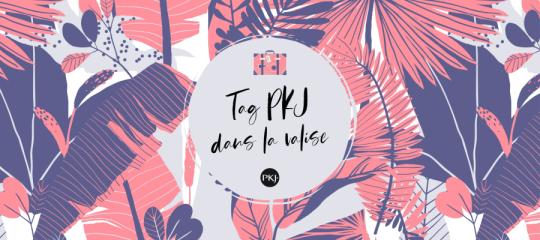 Tag PKJ: dans la valise