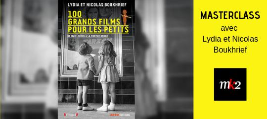 """Masterclass """"100 Grands films pour les petits"""""""